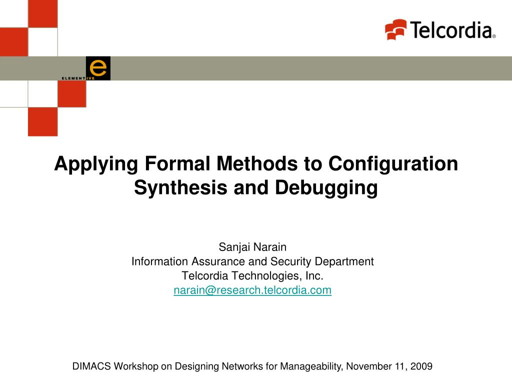 Applying Formal Methods to Configuration Synthesis and Debugging