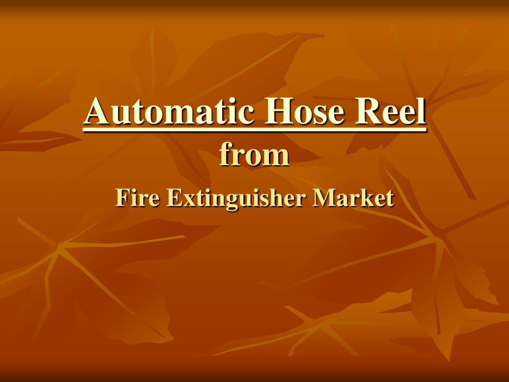 automatic hose reel from fire extinguisher market l.