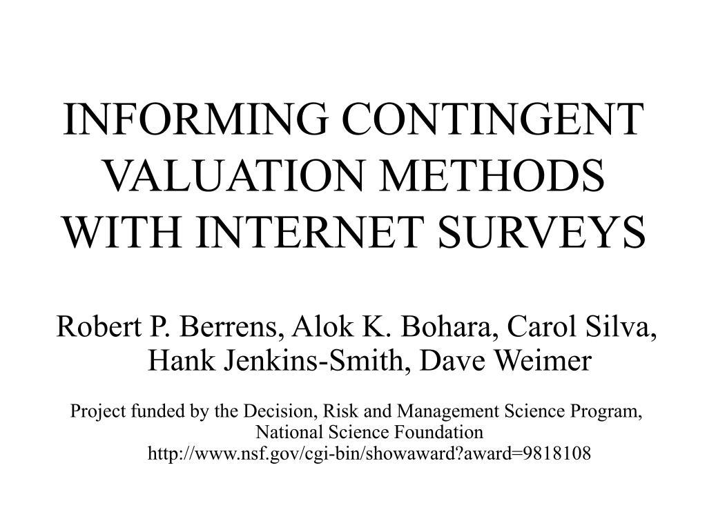 informing contingent valuation methods with internet surveys l.