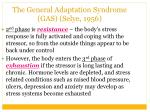 the general adaptation syndrome gas selye 195615