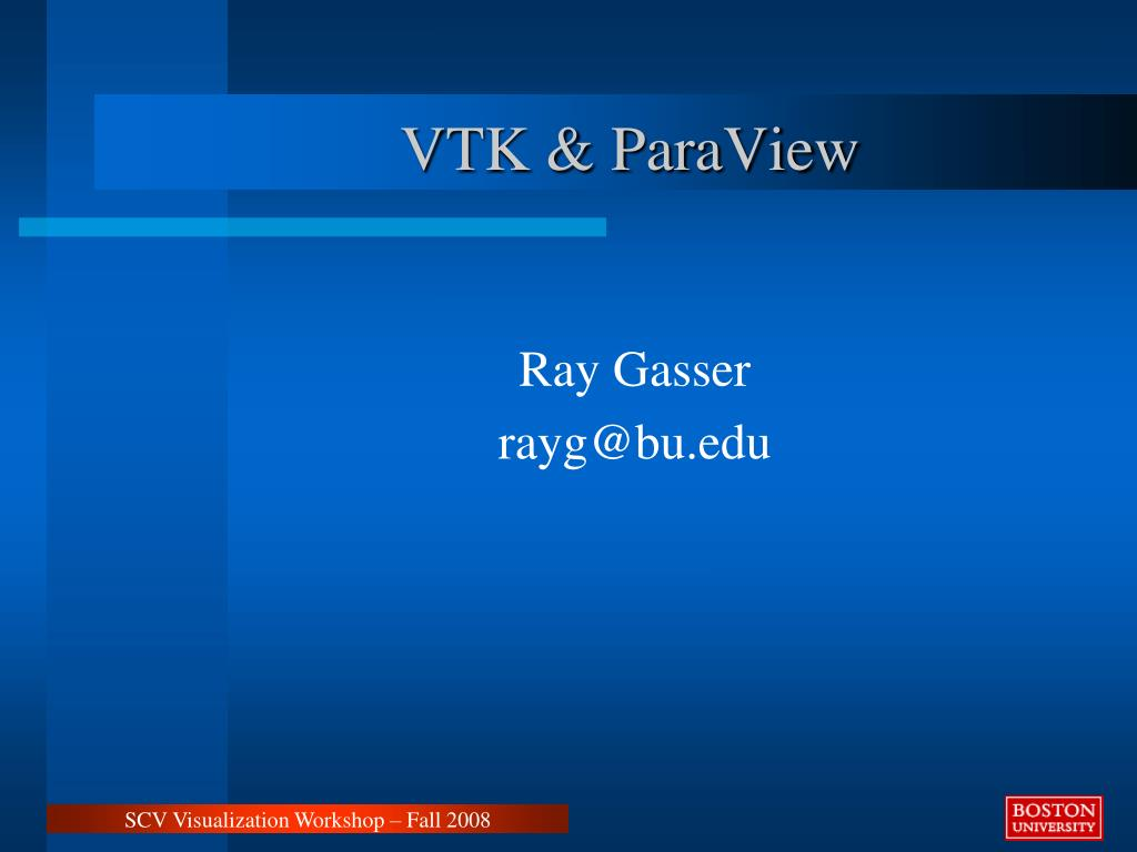 PPT - VTK & ParaView PowerPoint Presentation - ID:1320342