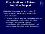 complications of enteral nutrition support