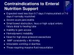 contraindications to enteral nutrition support