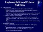 implementation of enteral nutrition