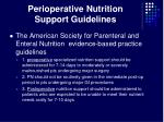 perioperative nutrition support guidelines