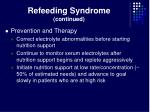 refeeding syndrome continued