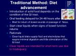 traditional method diet advancement
