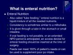 what is enteral nutrition