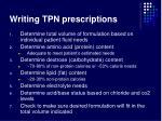 writing tpn prescriptions