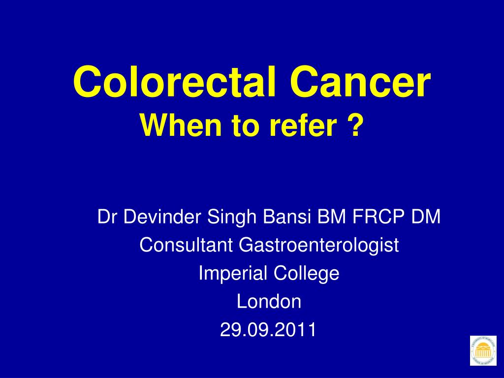 colorectal cancer when to refer l.