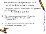 determination of equilibrium level of ni in three sector economy26
