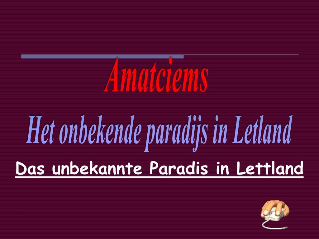 das unbekannte paradis in lettland l.
