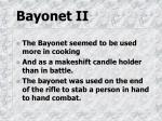 bayonet ii