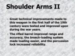 shoulder arms ii