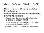 market reforms of the late 1970 s