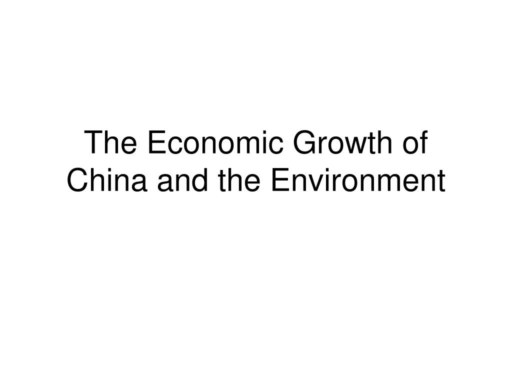 the economic growth of china and the environment l.