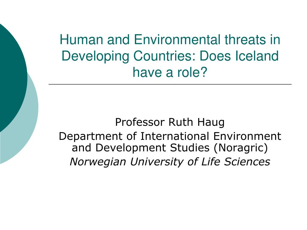 human and environmental threats in developing countries does iceland have a role l.