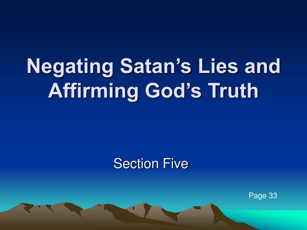 negating satan s lies and affirming god s truth l.