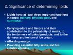 2 significance of determining lipids