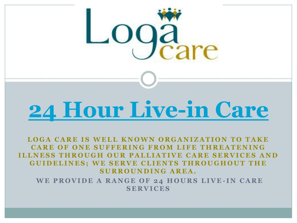 24 hour live in care l.