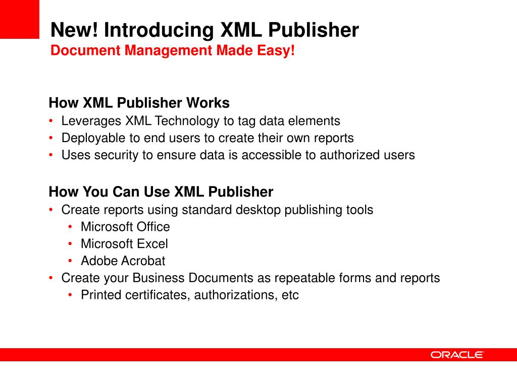 New! Introducing XML Publisher