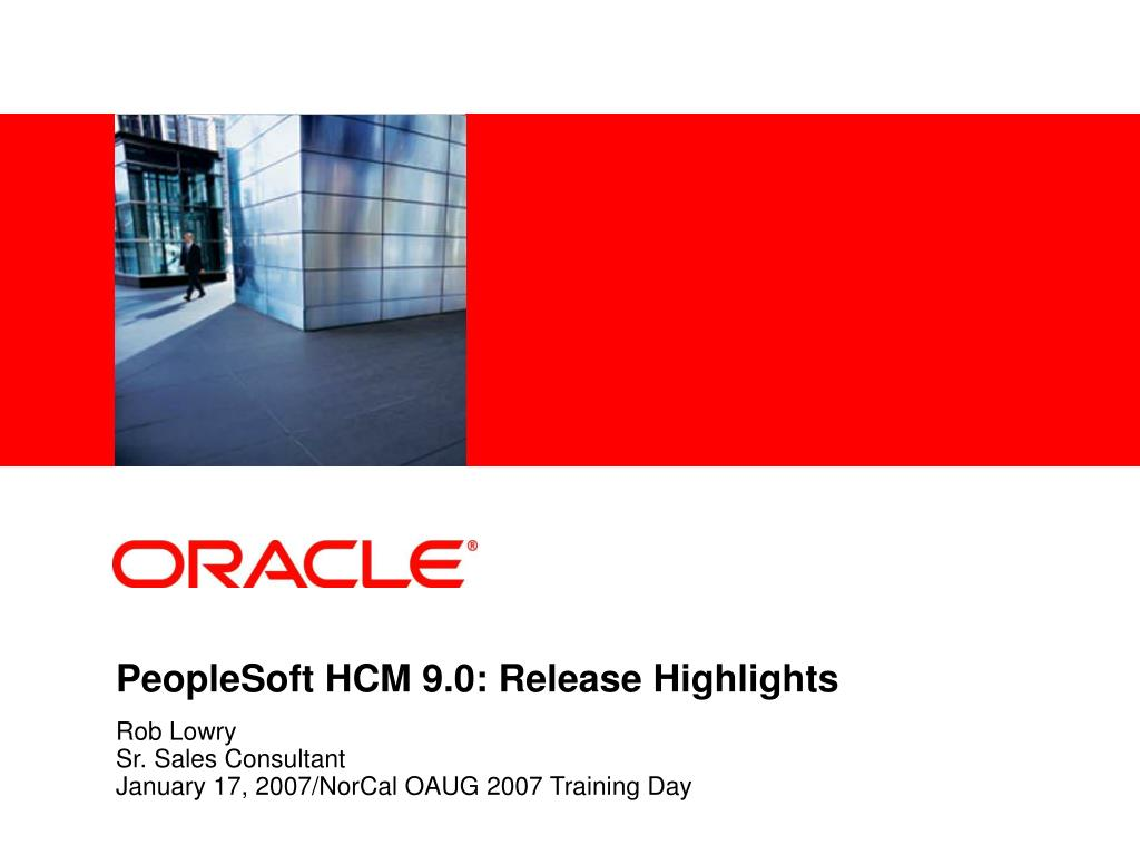 PeopleSoft HCM 9.0: Release Highlights