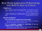 real world application of knowledge and skills is seen as critical