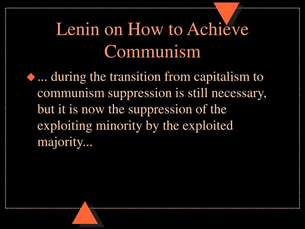 Lenin on How to Achieve Communism