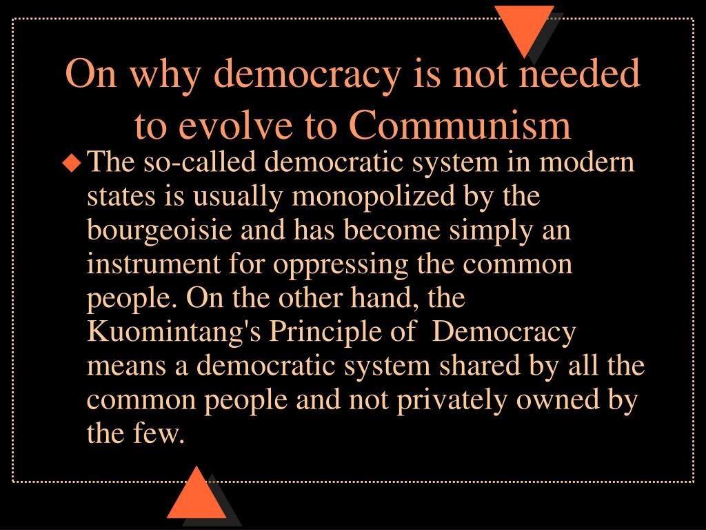 On why democracy is not needed to evolve to Communism
