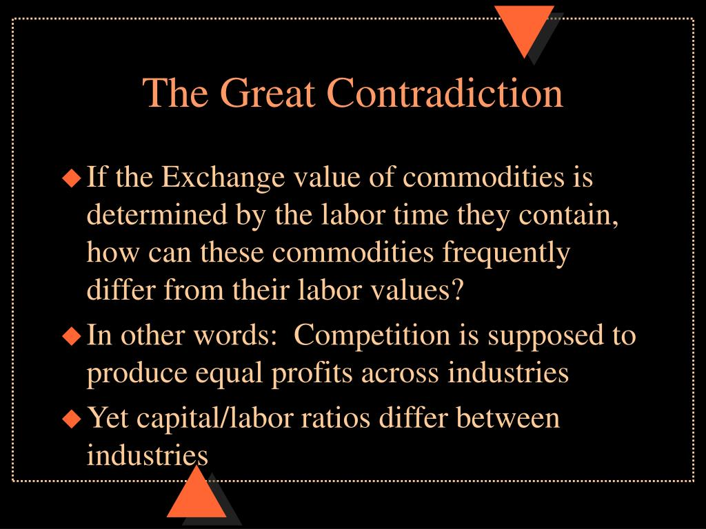 The Great Contradiction