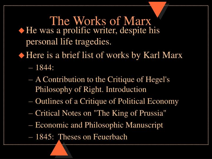 The works of marx