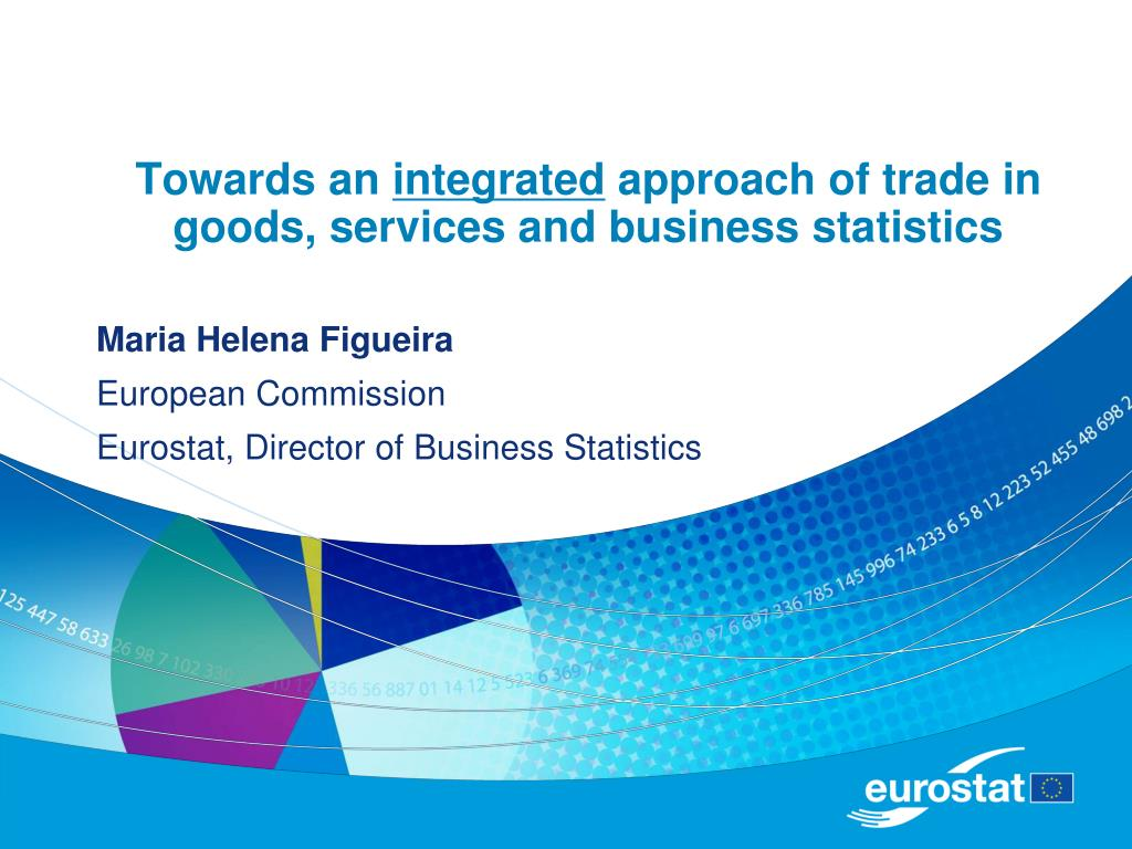 towards an integrated approach of trade in goods services and business statistics l.