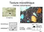 texture microlithique roches volcaniques