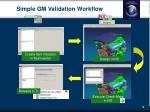 simple gm validation workflow