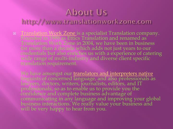 About us http www translationworkzone com