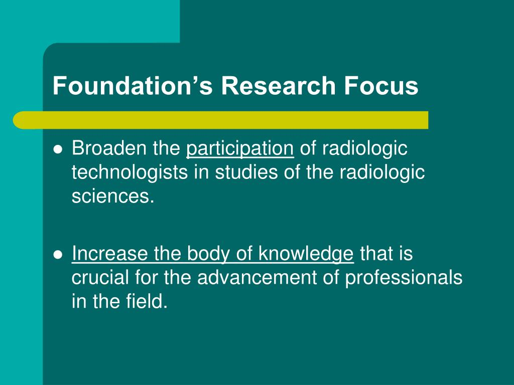 Foundation's Research Focus