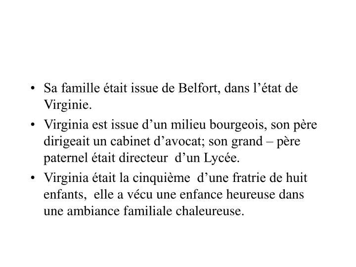 Sa famille était issue de Belfort, dans l'état de Virginie.