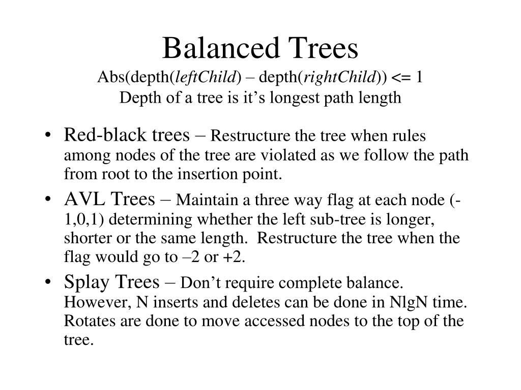 balanced trees abs depth leftchild depth rightchild 1 depth of a tree is it s longest path length l.