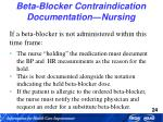 beta blocker contraindication documentation nursing