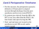 card 2 perioperative timeframe