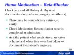 home medication beta blocker
