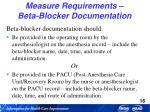 measure requirements beta blocker documentation