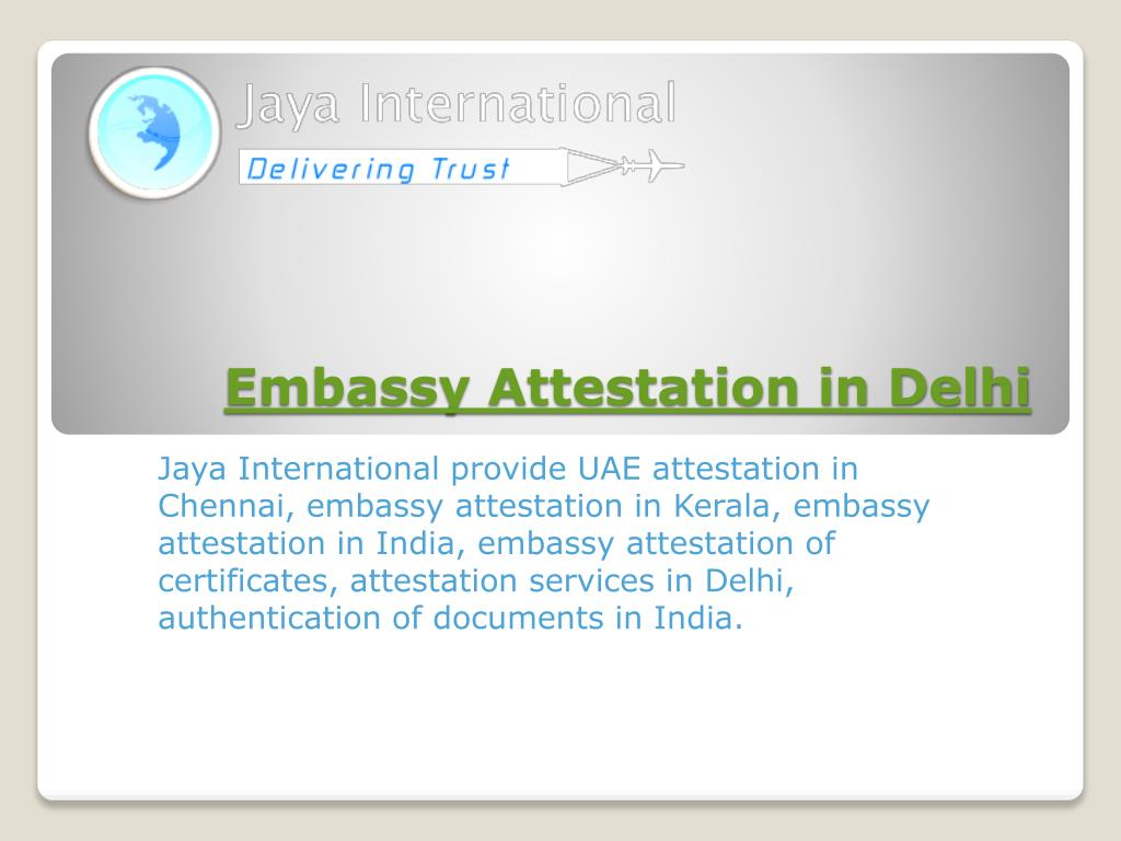 embassy attestation in delhi l.