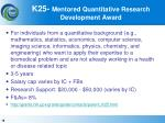 k25 mentored quantitative research development award