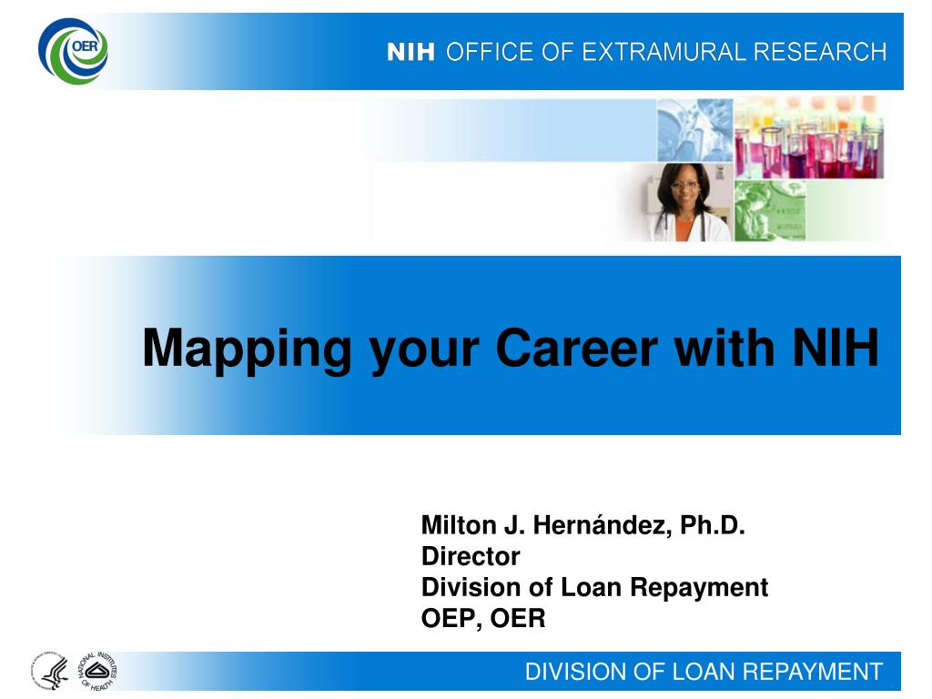 milton j hern ndez ph d director division of loan repayment oep oer l.