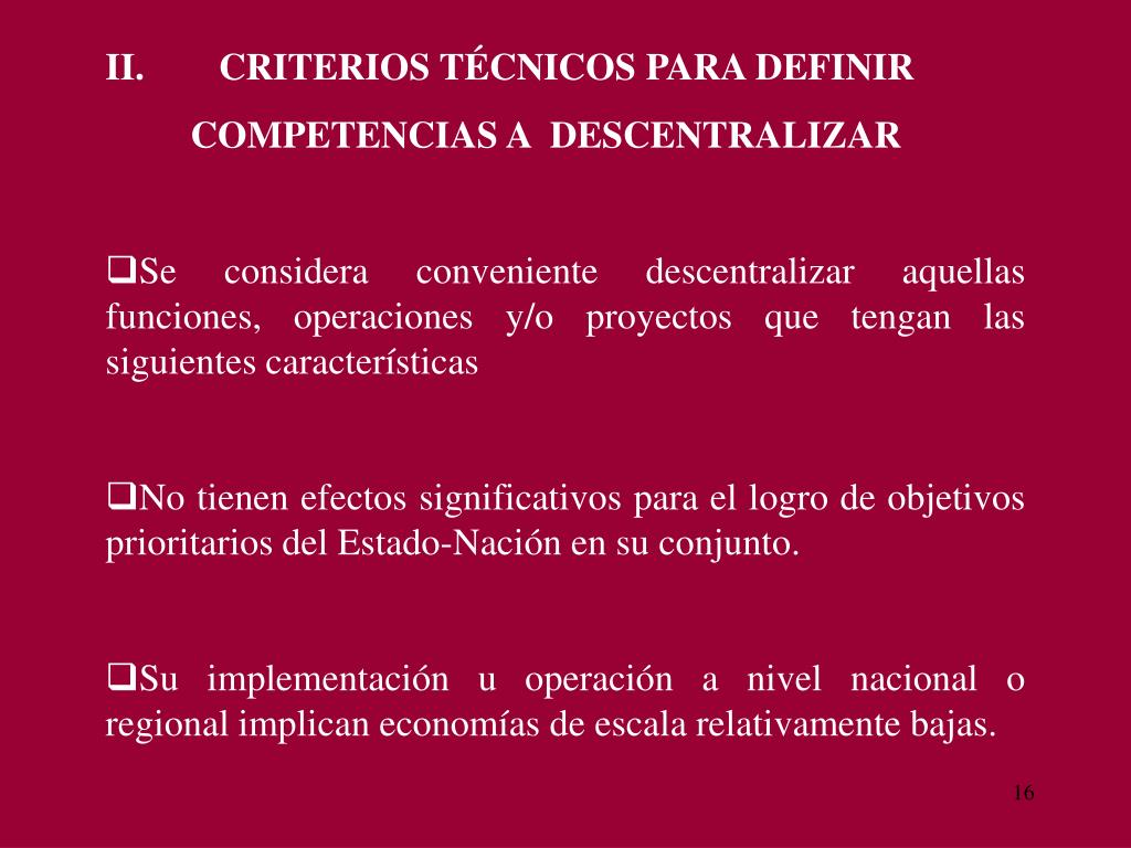 II.CRITERIOS TÉCNICOS PARA DEFINIR