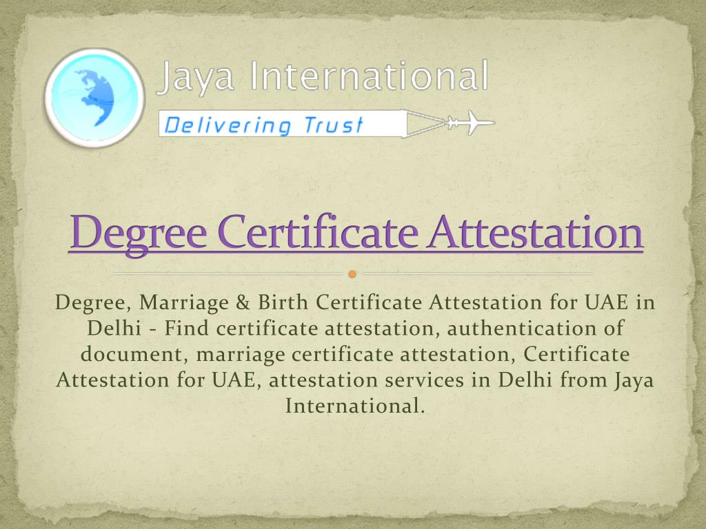 degree certificate attestation l.