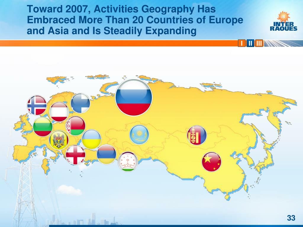 Toward 2007, Activities Geography Has Embraced More Than 20 Countries of Europe