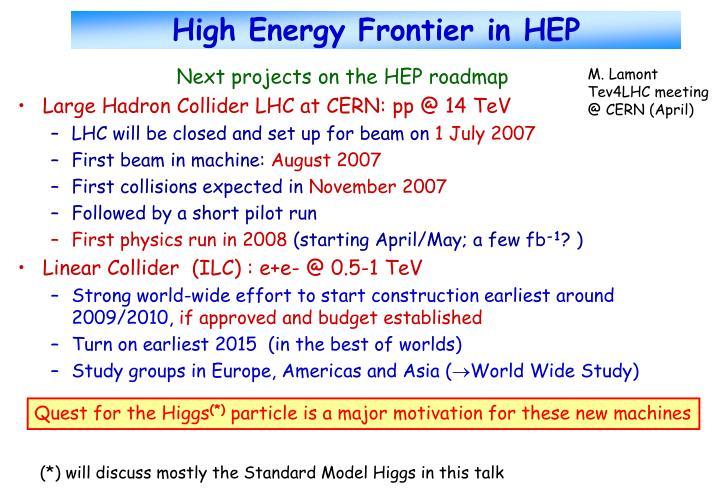 High energy frontier in hep