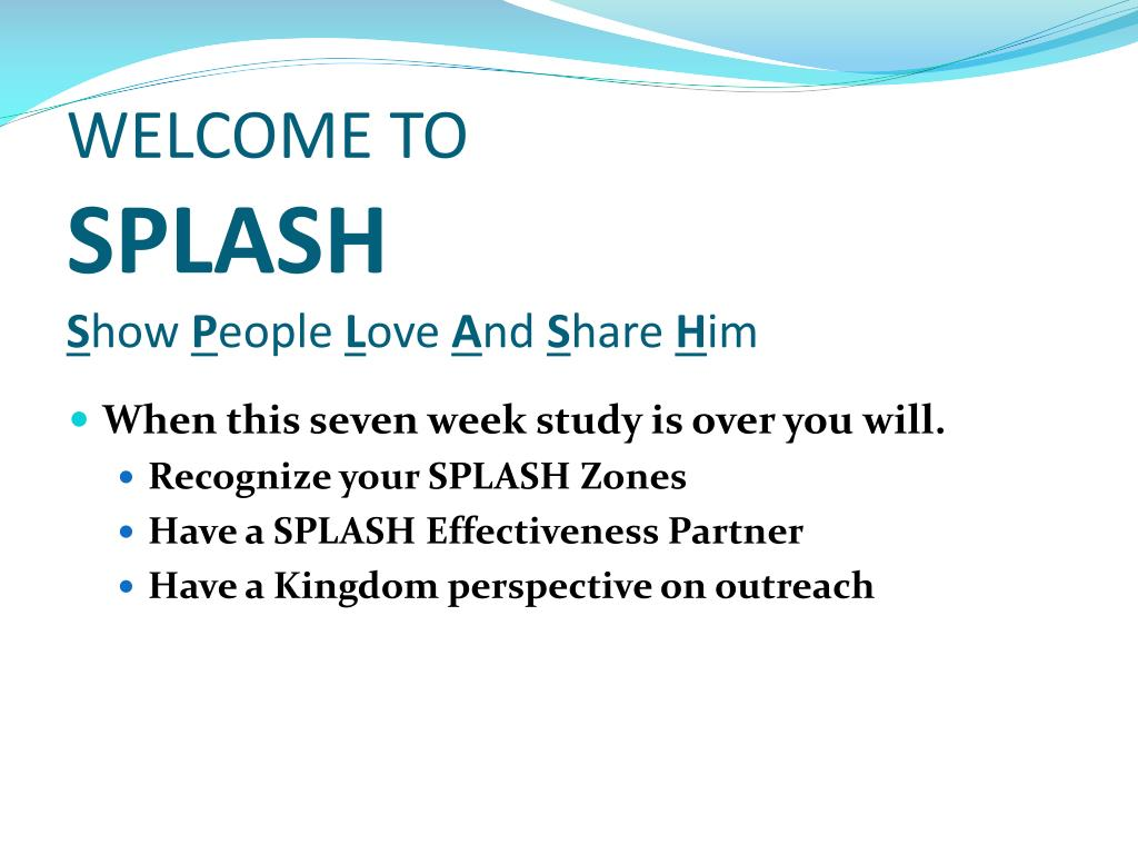 welcome to splash s how p eople l ove a nd s hare h im l.